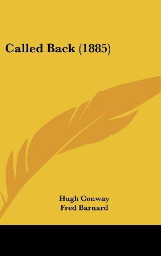 9781436975070: Called Back (1885)