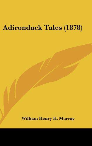 9781436976282: Adirondack Tales (1878)