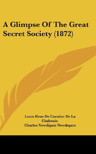 9781436976787: A Glimpse Of The Great Secret Society (1872)