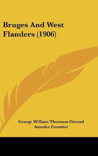 9781436977050: Bruges And West Flanders (1906)