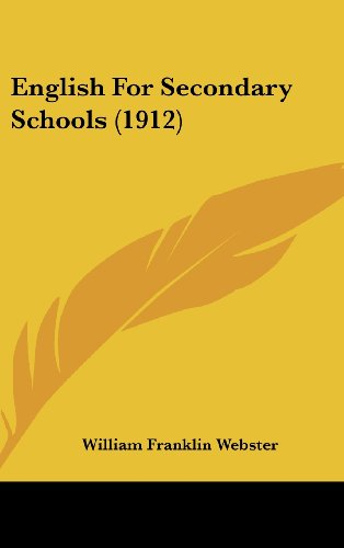 9781436983204: English for Secondary Schools (1912)