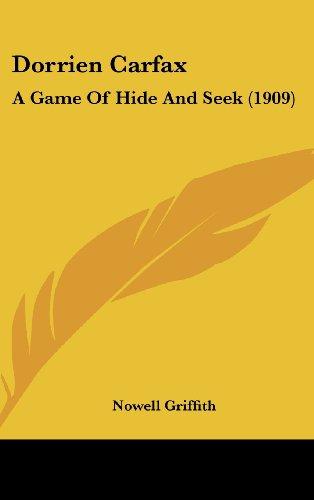 9781436988230: Dorrien Carfax: A Game Of Hide And Seek (1909)