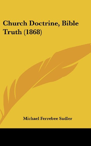9781436992862: Church Doctrine, Bible Truth (1868)