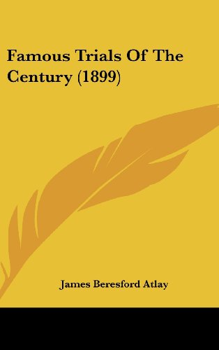 9781436996297: Famous Trials Of The Century (1899)
