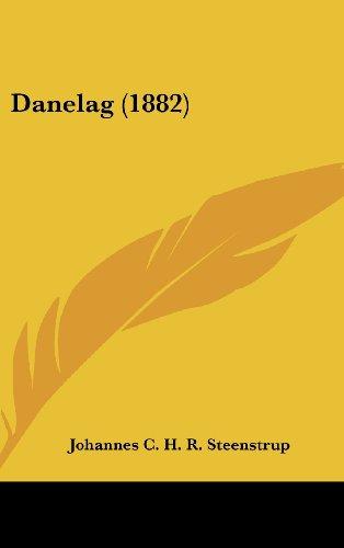9781436996662: Danelag (1882)