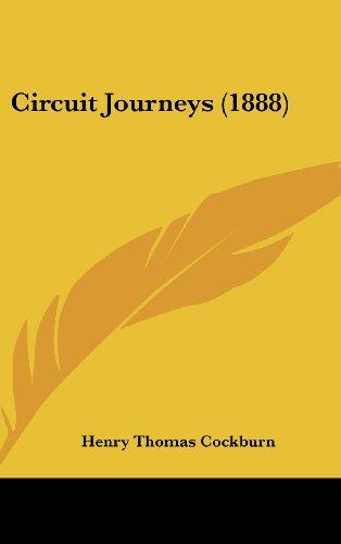 9781436997027: Circuit Journeys (1888)