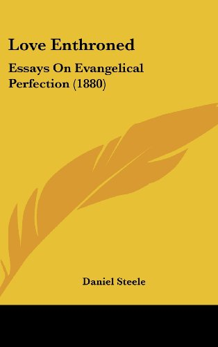 9781436997263: Love Enthroned: Essays On Evangelical Perfection (1880)