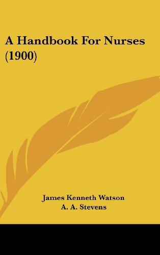 9781436998857: A Handbook For Nurses (1900)