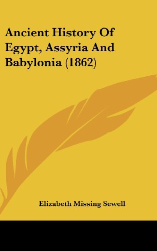 9781436999854: Ancient History Of Egypt, Assyria And Babylonia (1862)