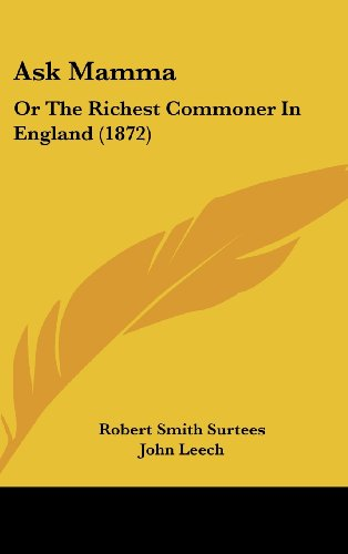 9781437002720: Ask Mamma: Or The Richest Commoner In England (1872)