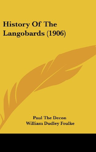 9781437003635: History Of The Langobards (1906)