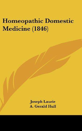 9781437005554: Homeopathic Domestic Medicine (1846)
