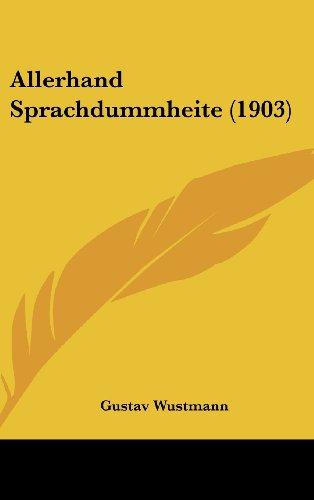 9781437007893: Allerhand Sprachdummheite (1903)