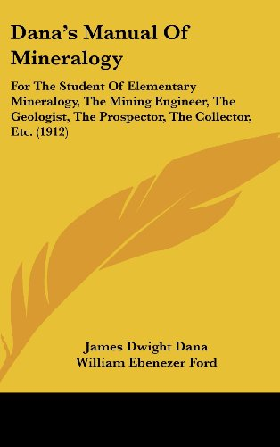 Manual of mineralogy: james d. Dana, cornelius s. Hurlbut.