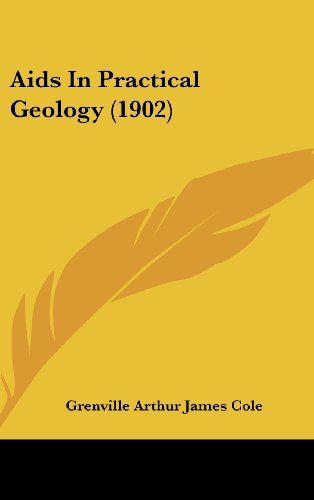 9781437009903: Aids In Practical Geology (1902)