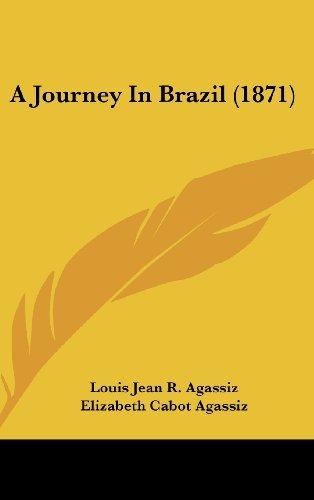 9781437013955: A Journey in Brazil (1871)