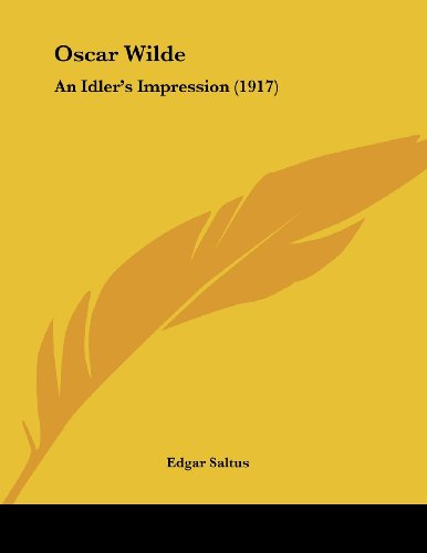 9781437019964: Oscar Wilde: An Idler's Impression (1917)