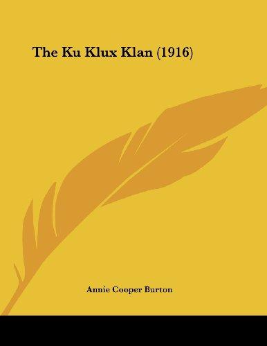 9781437022582: The Ku Klux Klan (1916)