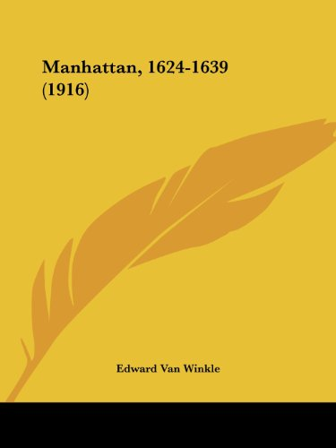9781437025927 - Edward Van Winkle: Manhattan, 1624-1639 (1916) - كتاب