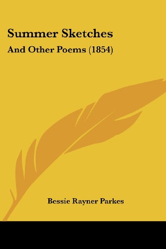 9781437026580: Summer Sketches: And Other Poems (1854)