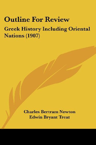 9781437029123: Outline For Review: Greek History Including Oriental Nations (1907)