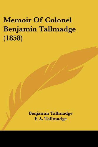 9781437030532: Memoir of Colonel Benjamin Tallmadge (1858)