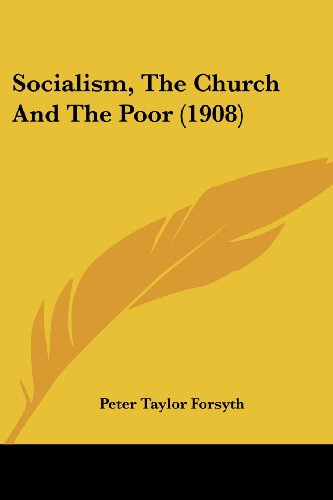 9781437032345: Socialism, The Church And The Poor (1908)