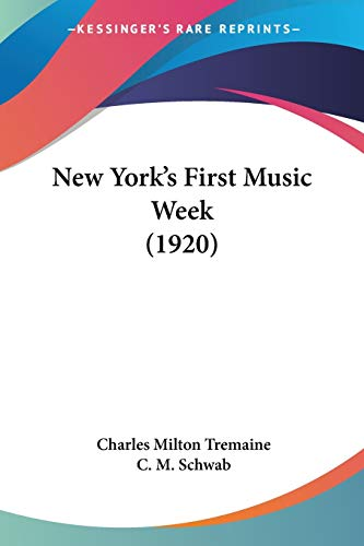 9781437068603: New York's First Music Week (1920)