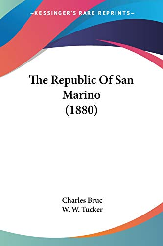 9781437073256: The Republic Of San Marino (1880)