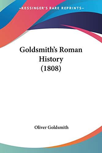9781437095869: Goldsmith's Roman History (1808)
