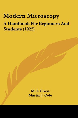 9781437125566: Modern Microscopy: A Handbook For Beginners And Students (1922)