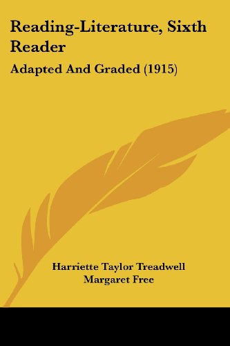 9781437140477: Reading-Literature, Sixth Reader: Adapted And Graded (1915)