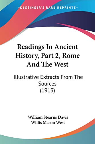 9781437142075: Readings In Ancient History, Part 2, Rome And The West: Illustrative Extracts From The Sources (1913)