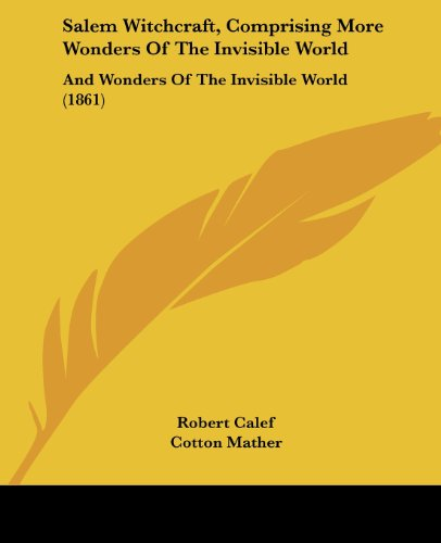 Salem Witchcraft, Comprising More Wonders of the: Samuel Page Fowler