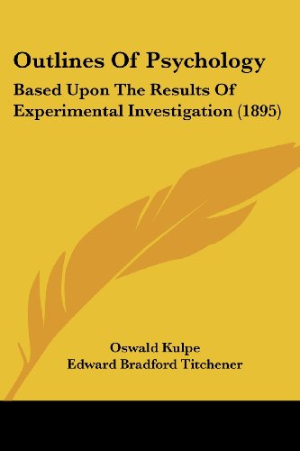 9781437147797: Outlines of Psychology: Based upon the Results of Experimental Investigation