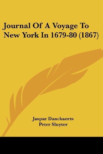 9781437149821: Journal Of A Voyage To New York In 1679-80 (1867)