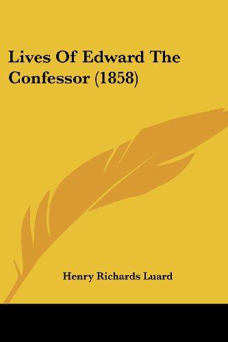 9781437149845: Lives Of Edward The Confessor (1858)