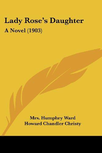 9781437150735: Lady Rose's Daughter: A Novel (1903)