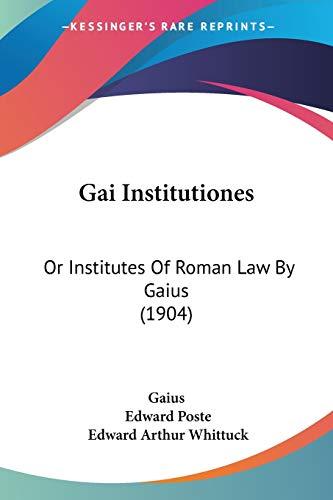 9781437157666: Gai Institutiones: Or Institutes Of Roman Law By Gaius (1904)