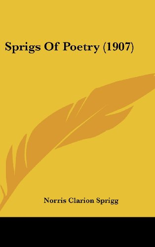 9781437183078: Sprigs Of Poetry (1907)