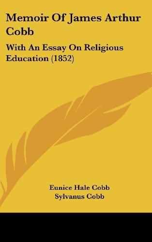 9781437185980: Memoir of James Arthur Cobb: With an Essay on Religious Education