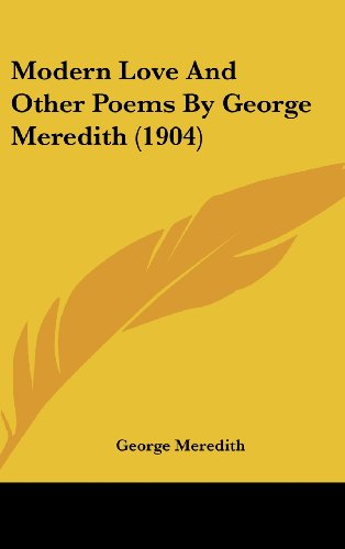9781437186703: Modern Love And Other Poems By George Meredith (1904)