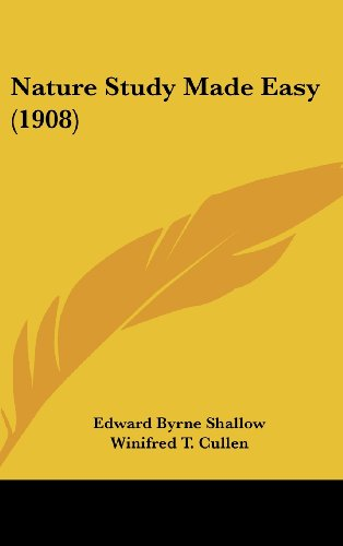 9781437187342: Nature Study Made Easy (1908)