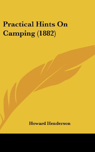9781437188509: Practical Hints on Camping
