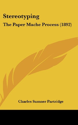 9781437188653: Stereotyping: The Paper Mache Process (1892)