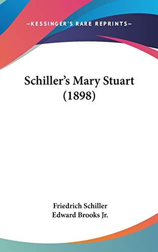 9781437190984: Schiller's Mary Stuart (1898)