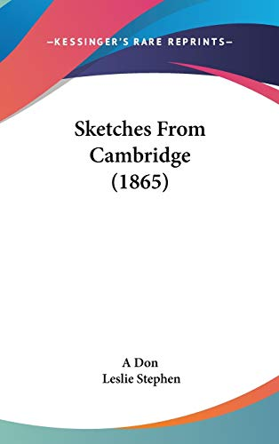 9781437194678: Sketches From Cambridge (1865)