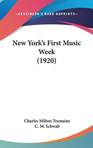 9781437198744: New York's First Music Week (1920)