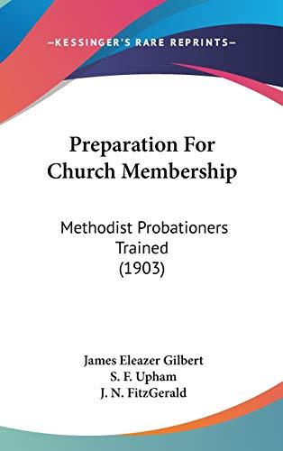 9781437199352: Preparation For Church Membership: Methodist Probationers Trained (1903)
