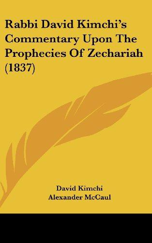 9781437205138: Rabbi David Kimchi's Commentary Upon The Prophecies Of Zechariah (1837)
